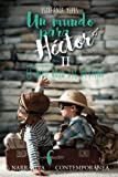 Un mundo para Héctor II: El hilo rojo del destino.: Volume 2
