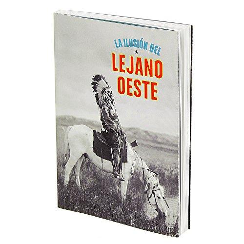 Descargar Libro La Ilusión Del Lejano Oeste de Miguel Ángel Blanco