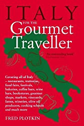 Italy for the Gourmet Traveller by Fred Plotkin (2010-05-06)
