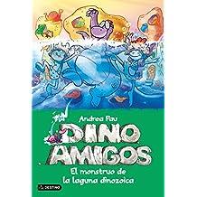 El Monstruo De La Laguna Dinozoica. Dinoamigos 7