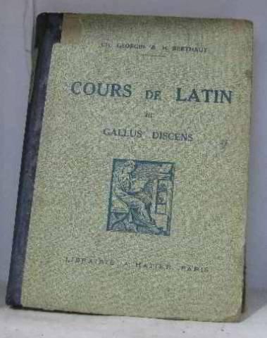 Cours de Latin III - Gallus Discens