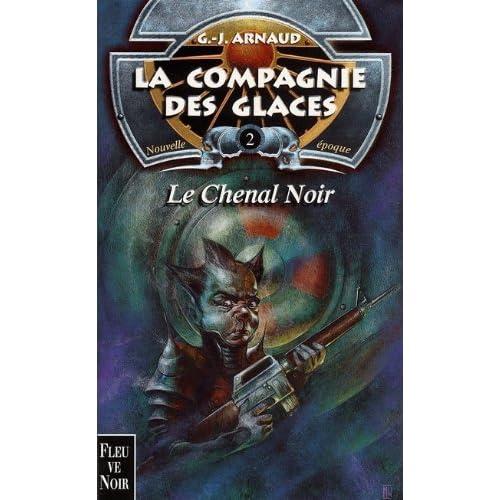 La Compagnie des glaces, tome 2 : Le chenal noir