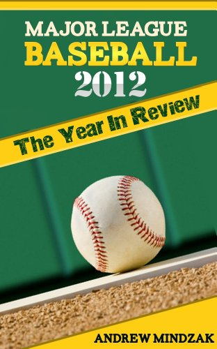 major-league-baseball-2012-the-year-in-review