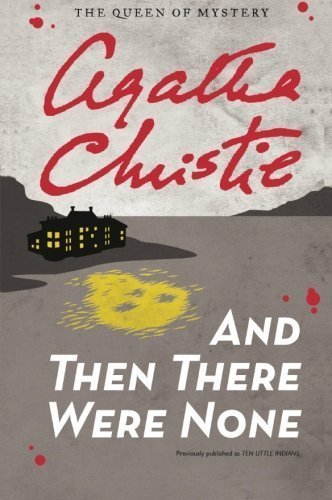 And Then There Were None (Agatha Christie Mysteries Collection) by Christie, Agatha Reissue (2011) Paperback