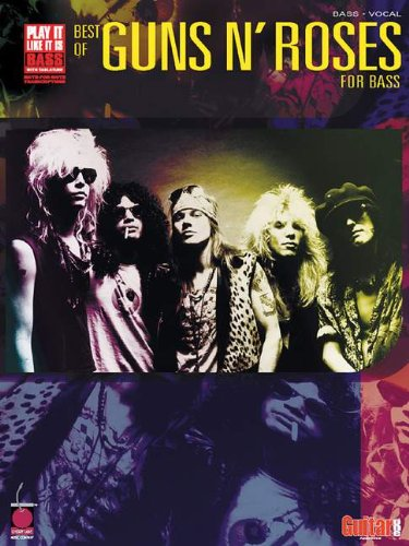 Best of Guns N' Roses for Bass: Bass Tab/Vocal (Play it Like it is)