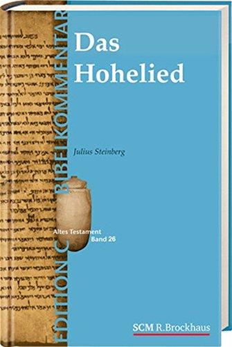 Preisvergleich Produktbild Das Hohelied (Edition C/AT/Band 26)
