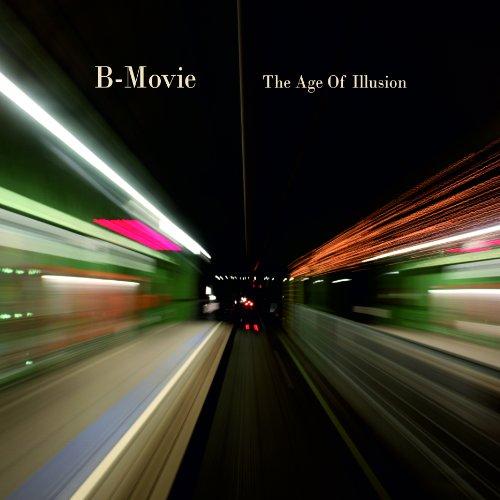 B-Movie: The Age Of Illusion [Vinyl LP] (Vinyl)