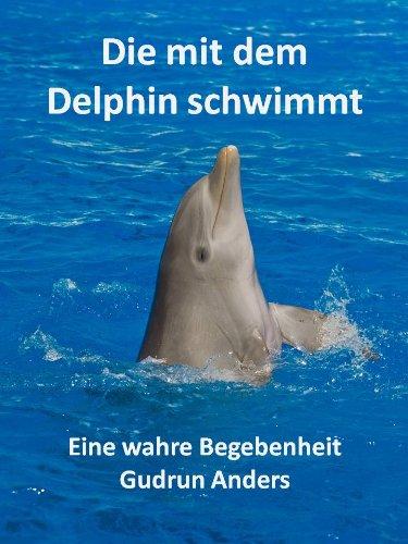 Die mit dem Delphin schwimmt