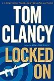 Locked On (Jack Ryan, Jr.) by Tom Clancy (2012-01-04)