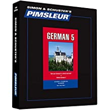 Pimsleur German Level 5 CD: Learn to Speak and Understand German with Pimsleur Language Programs (Comprehensive)