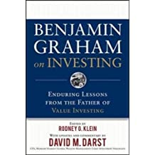 Benjamin Graham on Investing: Enduring Lessons from the Father of Value Investing: Enduring Lessons from the Father of Value Investing