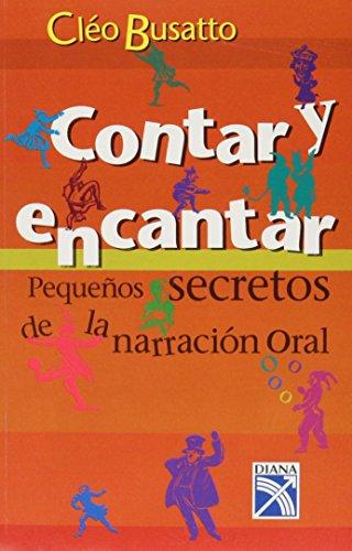 Descargar Libro Contar Y Encantar/ Telling a Story and Enchanting de Cleo Busatto