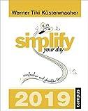 simplify your day 2019: Einfacher und glücklicher Leben