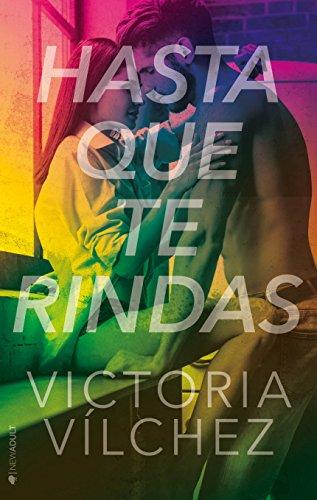 Hasta que te rindas por Victoria Vílchez