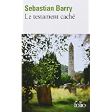 Le testament caché de Sebastian Barry (20 janvier 2011) Broché