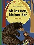 Ab ins Bett, kleiner Bär: Pappbuch