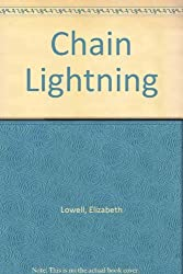 Chain Lightning by Lowell (1997-01-01)