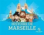 HISTOIRE DE MARSEILLE (hist.jeunesse)
