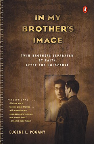In My Brother's Image: Twin Brothers Separated by Faith