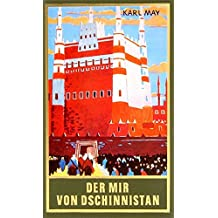 Der Mir von Dschinnistan, Band 32 der Gesammelten Werke (Karl Mays Gesammelte Werke)