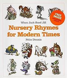 When Jack Sued Jill - Nursery Rhymes for Modern Times