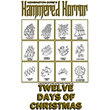 Kensington Gore's Hammered Horror - Twelve Days of Christmas