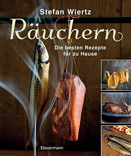 Preisvergleich Produktbild Räuchern: Die besten Rezepte für zu Hause - Fisch, Fleisch und Gemüse
