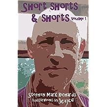 Short Shorts and Shorts: Volume 1