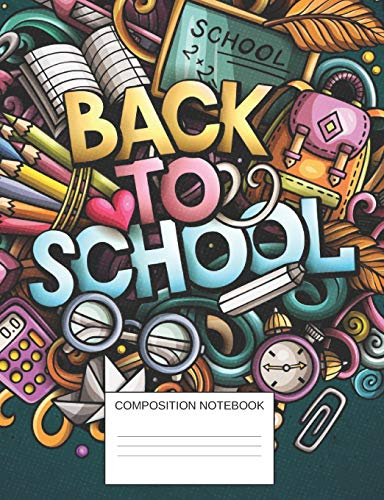 Back To School Composition Notebook: Doodle Art of Paper Clip, Colored Pencil, Backpack, Chalk Board, Notebook   For Girls or Boys   Cool, Novelty ... Supplies Diary For Writing Assignments (Schule Clip Art)