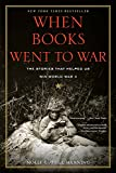 When Books Went to War: The Stories That Helped Us Win World War II (English Edition)