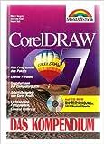 Corel Draw 7. Das Kompendium