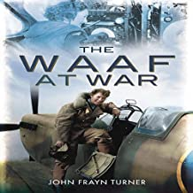 The WAAF at War