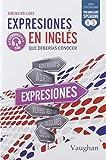 Expresiones en inglés que deberías conocer