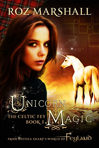 unicorn-magic-a-feyland-urban-fantasy-tale-the-celtic-fey-book-1-english-edition