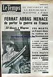 TEMPS DE PARIS (LE) [No 8] du 26/04/1956 - LE PRESIDENT DE LA REPUBLIQUE ITALIENNE A PARIS - FERHAT ABBAS MENACE DE PORTER LA GUERRE EN FRANCE - 50 BLESSES A WAGRAM - 150 MORTS EN 5 JOURS DANS LA VALLEE DE LA SOUMMAM - LE 1ER COMBATTANT D'ALGERIE CITE A L'ORDRE DE L'ARMEE - LE SERGENT PILOTE FAUROUX DE PARIS - 3 ANGLAIS TOURISTES-GANGSTERS JUGES A AMIENS - M. MITTERRAND CE MATIN AU TRIBUNAL MILITAIRE