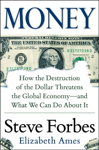 money-how-the-destruction-of-the-dollar-threatens-the-global-economy-and-what-we-can-do-about-it