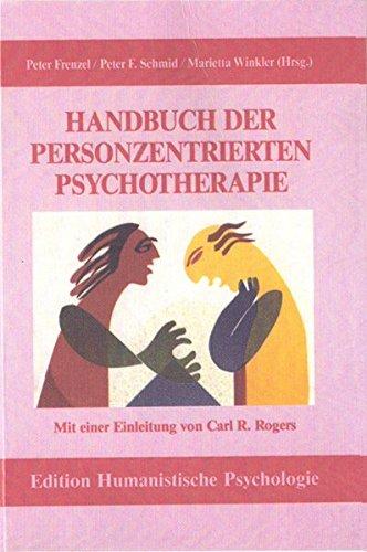 Handbuch der personenzentrierten Psychotherapie (EHP - Edition Humanistische Psychologie)