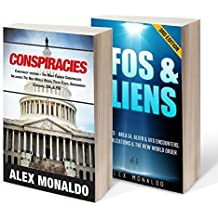 Conspiracies, Bundle I: Conspiracies, UFOs and Aliens (English Edition)
