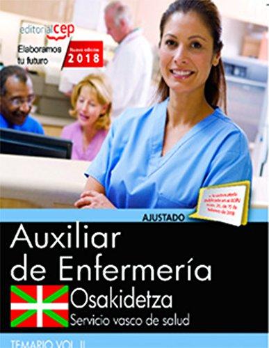Auxiliar Enfermería. Servicio vasco de salud-Osakidetza. Temario. Vol.II por Vv.Aa