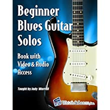 Beginner Blues Guitar Solos Book - Video & Audio Access (English Edition)