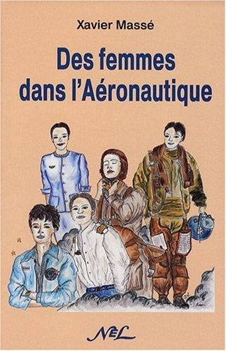 Des femmes dans l'aéronautique par Xavier Massé