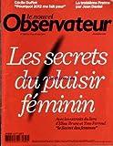 nouvel observateur le no 2389 du 19 08 2010 les secrets du plaisir feminin extraits du livre de brune et ferroul le secret des femmes la 3eme france par jean daniel cecile duflot pourquoi 2012 me fait peur