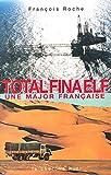 TotalFinaElf - Une major française