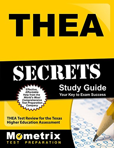 THEA Secrets Study Guide: THEA Test Review for the Texas Higher Education Assessment (English Edition) (Thea Study Guide)