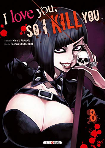 I love you so I kill you Edition simple Tome 8