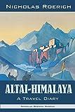 Altai-Himalaya: A Travel Diary