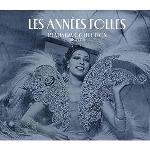 Platinum Collection : Les Années Folles (Coffret 3 CD)