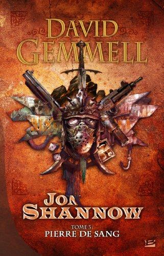 Jon Shannow, tome 3 : Pierre de Sang par David Gemmell