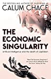 Image de The Economic Singularity: Artificial intelligence and the death of capitalism (Englis