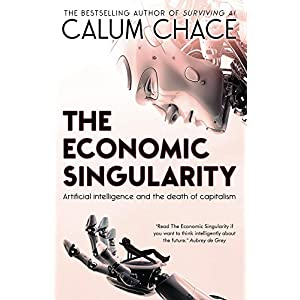 The Economic Singularity: Artificial intelligence and the death of capitalism (Englis
